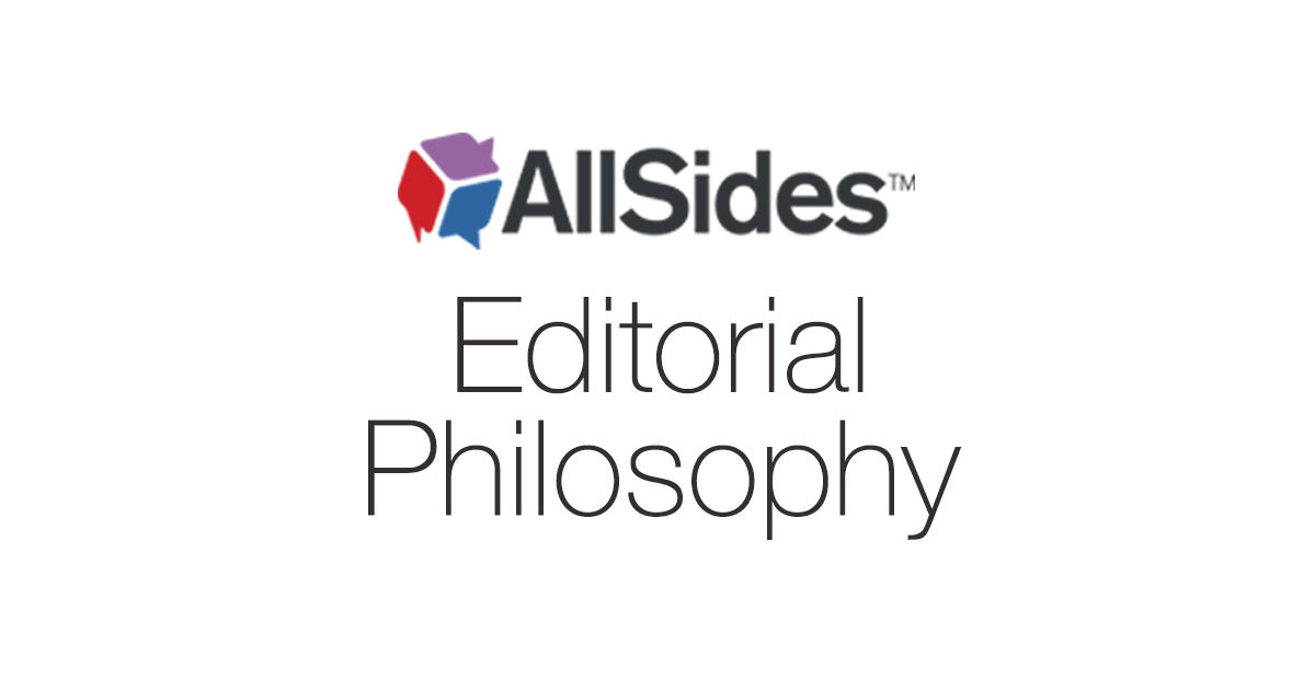 AllSides Editorial Philosophy